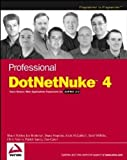 img - for Professional DotNetNuke 4: Open Source Web Application Framework for ASP.NET 2.0 by Shaun Walker (2006-09-16) book / textbook / text book