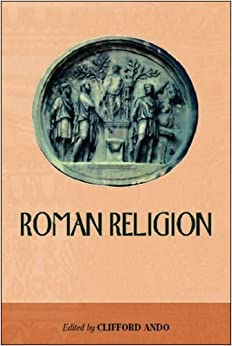 an analysis of the religion in ancient rome The roman empire (60 bce-160 ce) table of contents timeline summary and analysis from republic to dictatorship: caesar to octavian (50 rome's halcyon days.