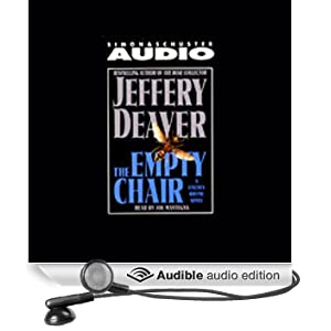 The Empty Chair: Lincoln Rhyme, Book 3