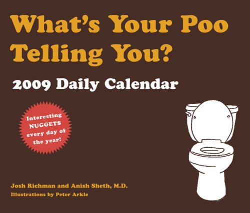 What's Your Poo Telling You? 2009 Daily Calendar