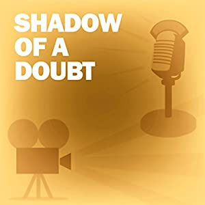 Shadow of a Doubt Radio/TV Program