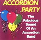 Accordion Party: The Fabulous Sound of an Accordion Band