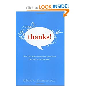 Thanks!: How the New Science of Gratitude Can Make You Happier ebook