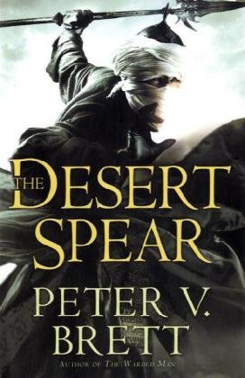 Image of The Desert Spear: Book Two of The Demon Cycle