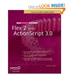 The Essential Guide to Flex 2 with ActionScript 3.0