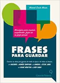 Frases Para Guardar (Em Portugues do Brasil): Marcel Souto Maior