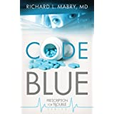 Code Blue: Prescription for Trouble Series #1 ~ Richard Mabry