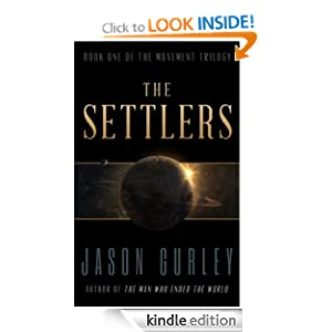 The Settlers (The Movement Trilogy)