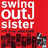"""Swing Out Sister """"Live at the Jazz Cafe"""""""