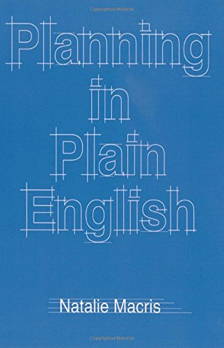 Planning in Plain English: Writing Tips for Urban and Environmental Planners, by Natalie Macris
