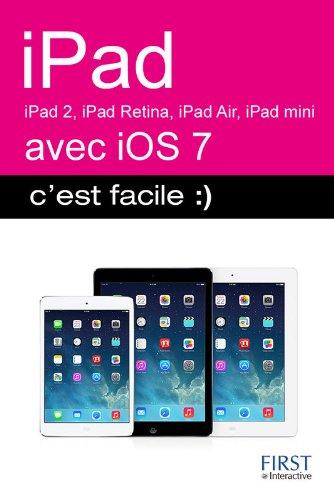 iPad : iPad 2, iPad Retina, iPad Air, iPad mini avec IOS 7