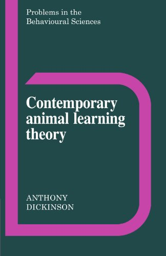 Contemporary Animal Learning Theory (Problems in the Behavioural Sciences)