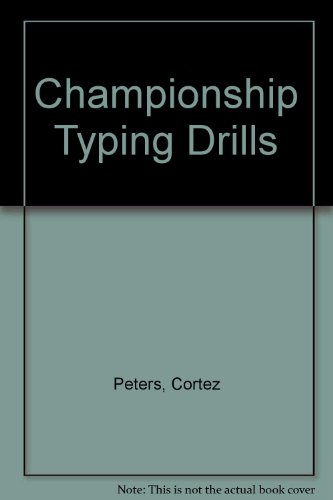 The Cortez Peters Championship Typing Drills