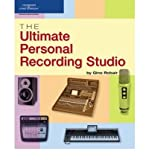 img - for [(The Ultimate Personal Recording Studio)] [Author: Gino Robair] published on (August, 2006) book / textbook / text book