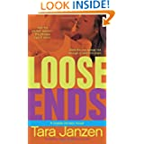 Loose Ends Steele Street Novel