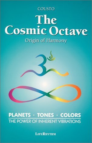 The Cosmic Octave: Origin of Harmony, Planets, Tones, Colors, the Power of Inherent Vibrations (English and German Edition)