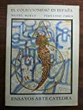 img - for El coleccionismo en Espana: De la camara de maravillas a la galeria de pinturas (Ensayos arte) (Spanish Edition) book / textbook / text book