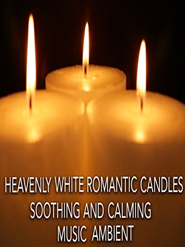 Heavenly White Romantic Candles with Soothing and Calming Music Ambient Video