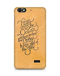 AMEZ you can never cross the Ocean Back Cover For Huawei Honor 4C