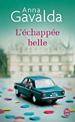 L'Echappee Belle (French Edition)