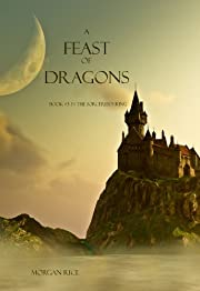 A Feast of Dragons (Book #3 in the Sorcerer's Ring)