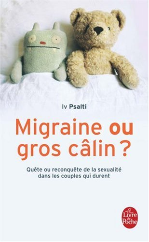 Migraine Ou Gros Calin (Ldp Dev Person) (French Edition)
