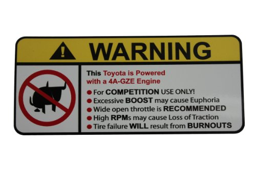 Toyota 4A-GZE No Bull, Warning decal, sticker (Toyota Corolla Supercharger compare prices)