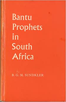 Bantu Prophets in South Africa