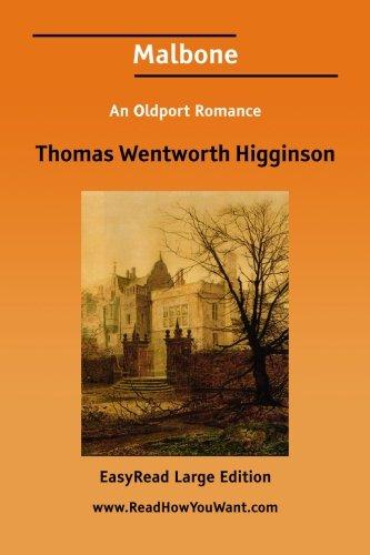 Malbone An Oldport Romance [EasyRead Large Edition]
