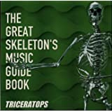 THE GREAT SKELETONfS MUSIC GUIDE BOOKTriceratops