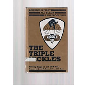 Triple Nickles: America's First All-black Paratroop Unit
