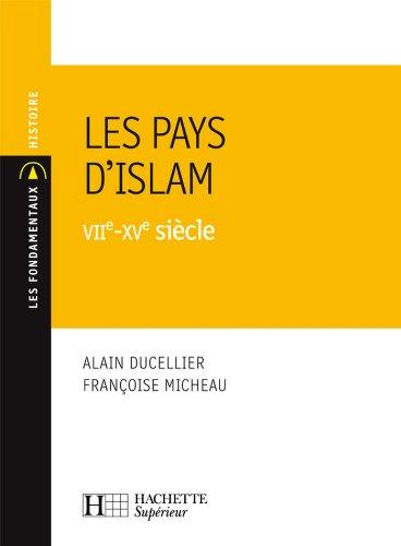 Alain Ducellier - Les Pays d'Islam VIIe-XVe siècle:Nº139