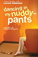 Dancing in My Nuddy-Pants: Even Further Confessions of Georgia Nicolson (Confessions of Georgia Nicolson, Book 4)