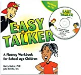 Easy Talker: A Fluency Workbook for School Age Children