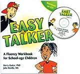 Easy Talker: A Fluency Workbook for School Age Children