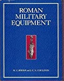 img - for Roman Military Equipment: From the Punic Wars to the Fall of Rome by M. C. Bishop (1993-09-03) book / textbook / text book