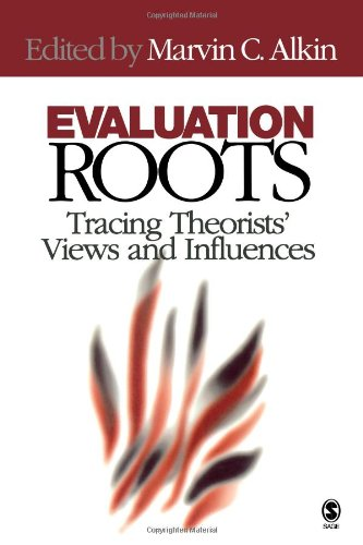 Evaluation Roots: Tracing Theorists' Views and Influences