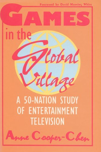 games-in-the-global-village-a-50-nation-study-of-entertainment-television-by-anne-cooper-chen-1994-1