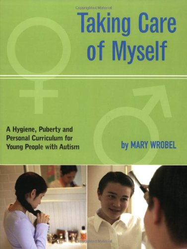 Taking Care of Myself: A Hygiene, Puberty and