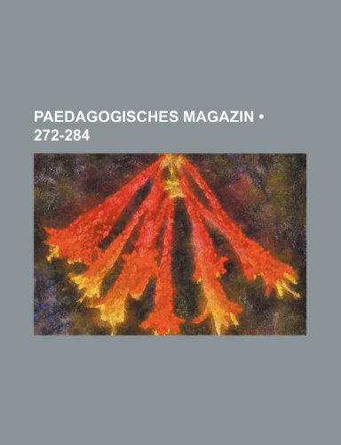 Paedagogisches Magazin (272-284)