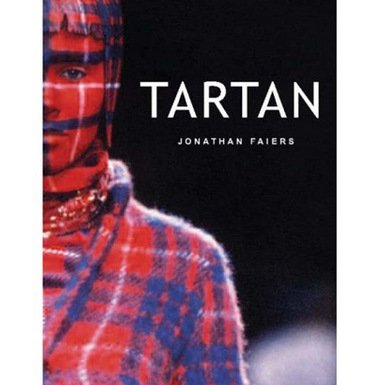 Tartan (Textiles That Changed the World)