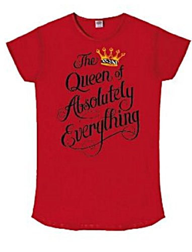 Nightshirt Says The Queen Of Absolutely Everything 100% Cotton