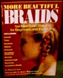 img - for More Beautiful Braids book / textbook / text book
