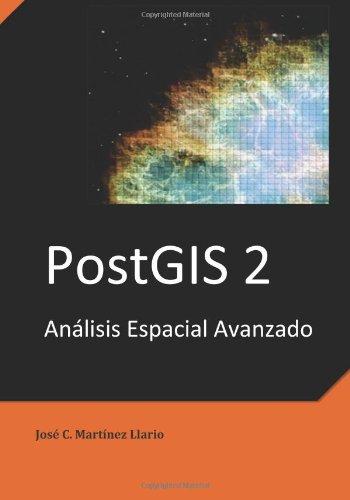 PostGIS 2 Análisis Espacial Avanzado