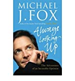 Always Looking Up by Fox, Michael J. ( Author ) ON Apr-16-2009, Hardback Michael J. Fox