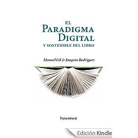 El paradigma digital y sostenible del libro (Tipos m�viles)