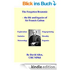 The Forgotten Brummie: - the life and legacies of Sir Francis Galton (English Edition)