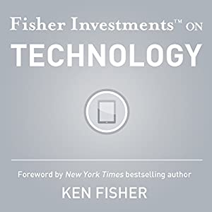 Fisher Investments on Technology Audiobook