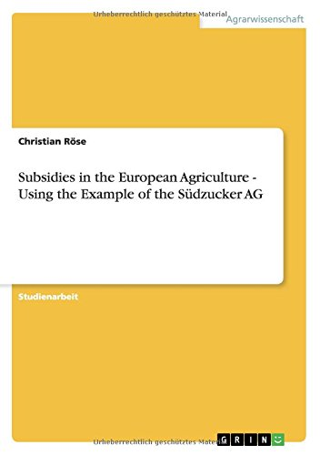 subsidies-in-the-european-agriculture-using-the-example-of-the-sudzucker-ag