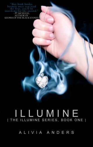 Illumine (The Illumine Series) by Alivia Anders